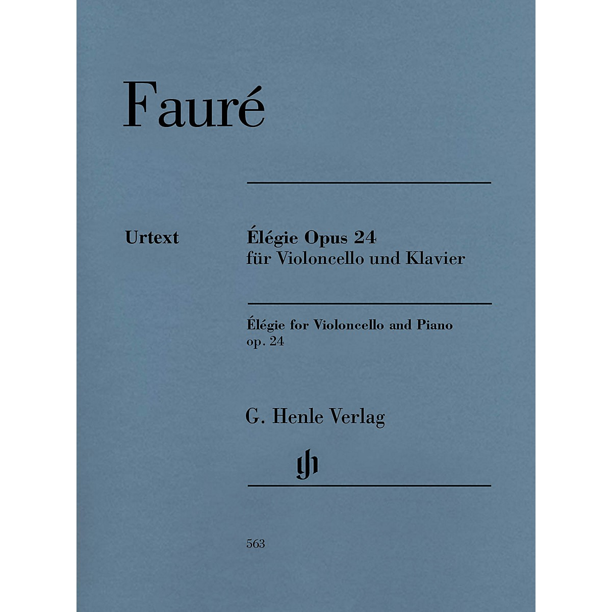 G. Henle Verlag Gabriel Fauré - Élégie for Violoncello and Piano, Op. 24 Henle Music by Fauré Edited by Monnier