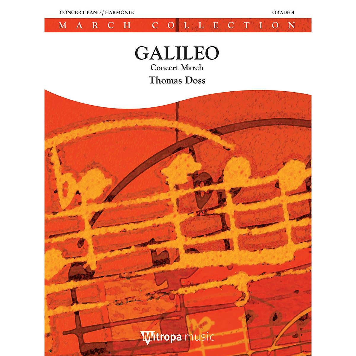 Mitropa Music Galileo Concert Band Level 4 Composed by Thomas Doss