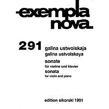 Sikorski Galina Ustvolskaya - Sonata for Violin and Piano String Series Composed by Galina Ustvolskaya