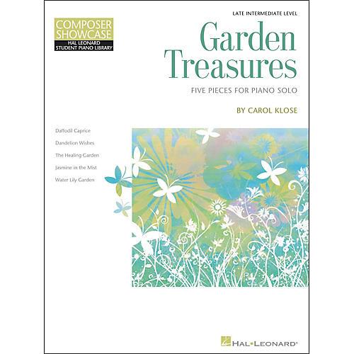 Hal Leonard Garden Treasures - Composer Showcase Intermediate/Late Intermediate Piano Solos Hal Leonard Student Piano Library by Carol Klose