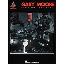 Hal Leonard Gary Moore Still Got The Blues Guitar Tab Songbook