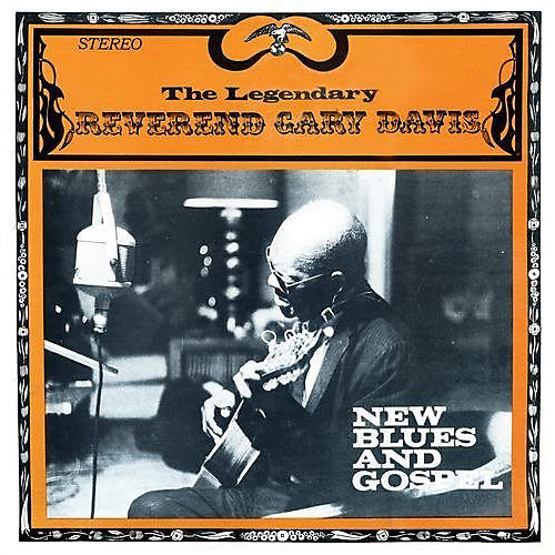 Alliance Gary Reverend Davis - New Blues and Gospel