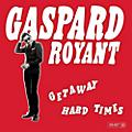 Alliance Gaspard Royant - Getawa: Hard Times thumbnail