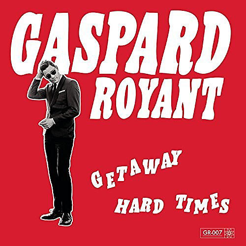 Alliance Gaspard Royant - Getawa: Hard Times