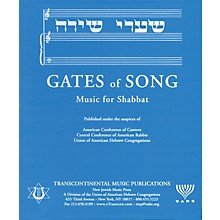 Transcontinental Music Gates of Song (Shaarei Shirah) (Music for Shabbat) Transcontinental Music Folios Series Hardcover