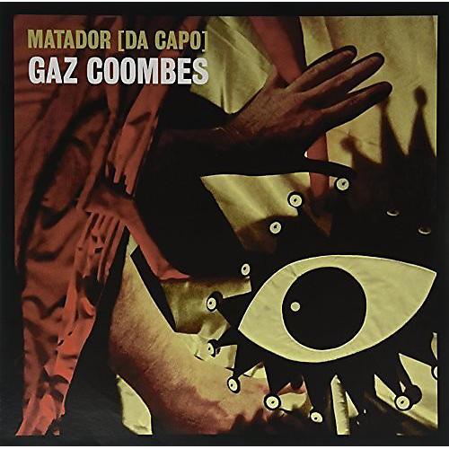 Alliance Gaz Coombes - Matador (Da Capo)