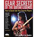 Backbeat Books Gear Secrets of the Guitar Legends (Book/CD) thumbnail