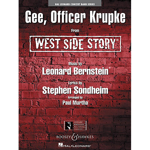 Hal Leonard Gee, Officer Krupke (from West Side Story) Concert Band Level 4 Arranged by Paul Murtha