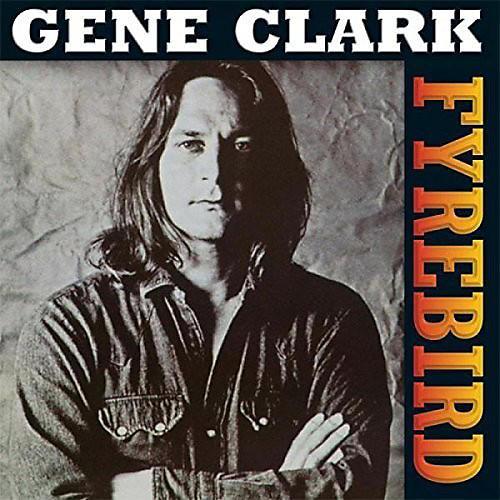 Alliance Gene Clark - Firebyrd