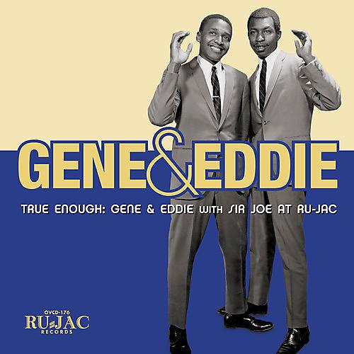 Alliance Gene & Eddie - True Enough: Gene & Eddie With Sir Joe At Ru-jac