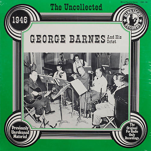 Alliance George Barnes & Orchestra - Uncollected