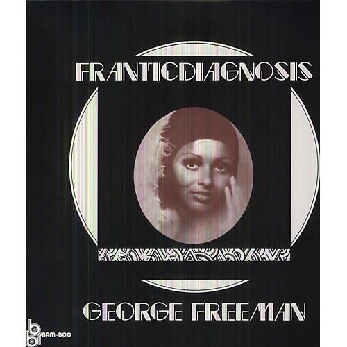 Alliance George Freeman - Franticdiagnosis