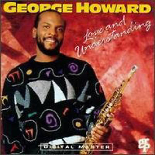 Alliance George Howard - Love & Understanding