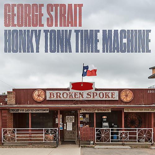 Alliance George Strait - Honky Tonk Time Machine