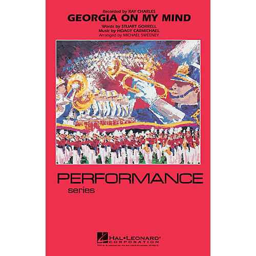 Hal Leonard Georgia on My Mind Marching Band Level 4 Arranged by Michael Sweeney
