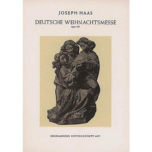 Schott German Christmas Mass (Vocal Score) Composed by Joseph Haas