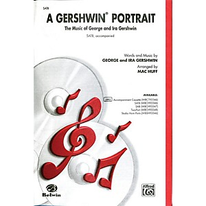Alfred Gershwin Portrait! The Music of George and Ira Gershwin SATB Choral ... by Alfred