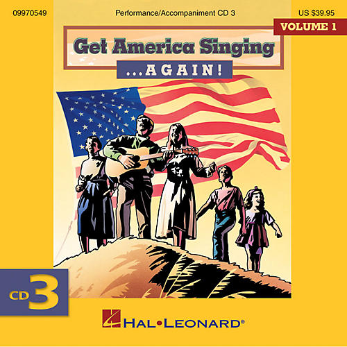 Hal Leonard Get America Singing ... Again! Vol 1 CD Three Volume One CD Three