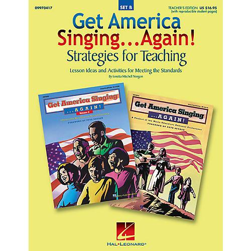 Hal Leonard Get America Singing...Again! Strategies for Teaching (Set B) TEACHER ED Composed by Loretta Norgon