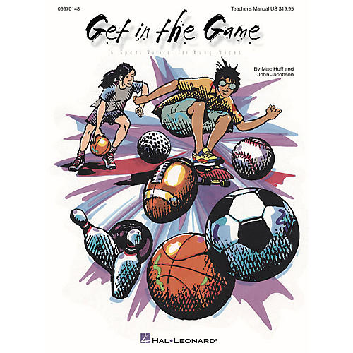 Hal Leonard Get in the Game (Musical) (A Sports Musical for Young Voices) TEACHER ED Composed by John Jacobson