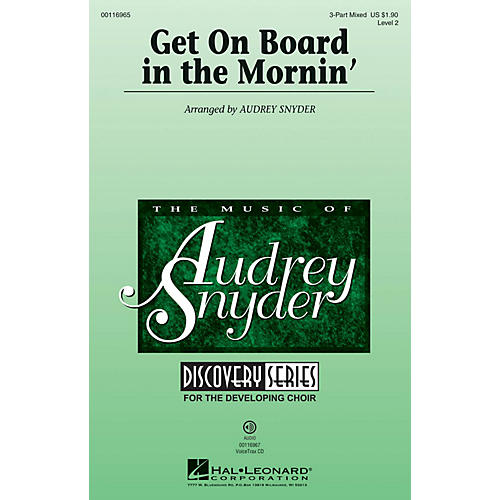 Hal Leonard Get on Board in the Mornin' (Discovery Level 2) 3-Part Mixed arranged by Audrey Snyder