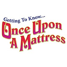 Hal Leonard Getting To Know... Once Upon A Mattress (Perusal Pack) composed by Mary Rodgers