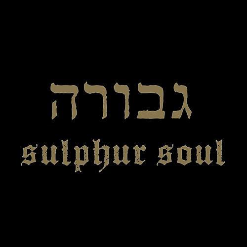 Alliance Gevurah - Sulphur Soul