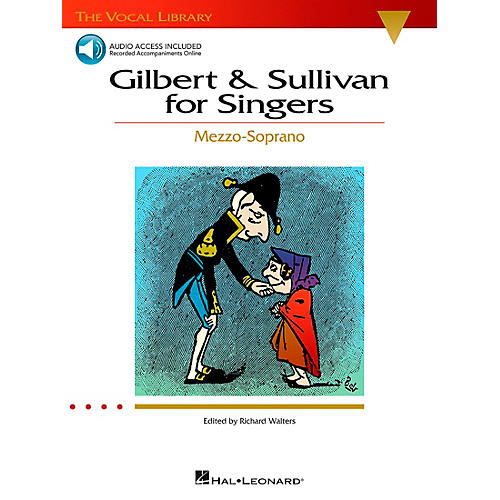 Hal Leonard Gilbert & Sullivan for Singers Mezzo-Soprano Book/CD The Vocal Library