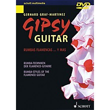 Schott Gipsy Guitar (Rumba-Styles of the Flamenco Guitar) Guitar Series DVD Written by Gerhard Graf-Martinez