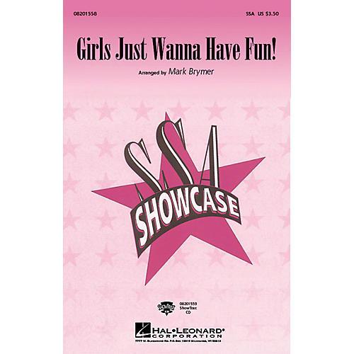 Hal Leonard Girls Just Wanna Have Fun SSA arranged by Mark Brymer