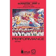 Cherry Lane Gladiator - Part 3 Marching Band Level 3-4 Arranged by Will Rapp
