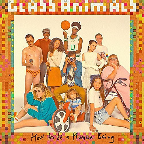 Alliance Glass Animals - How To Be A Human Being: Deluxe Edition