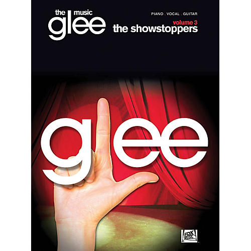 Hal Leonard Glee The Music - Volume 3 Showstoppers PVG Songbook