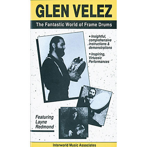 Alfred Glen Velez The Fantastic World of Frame Drums Video