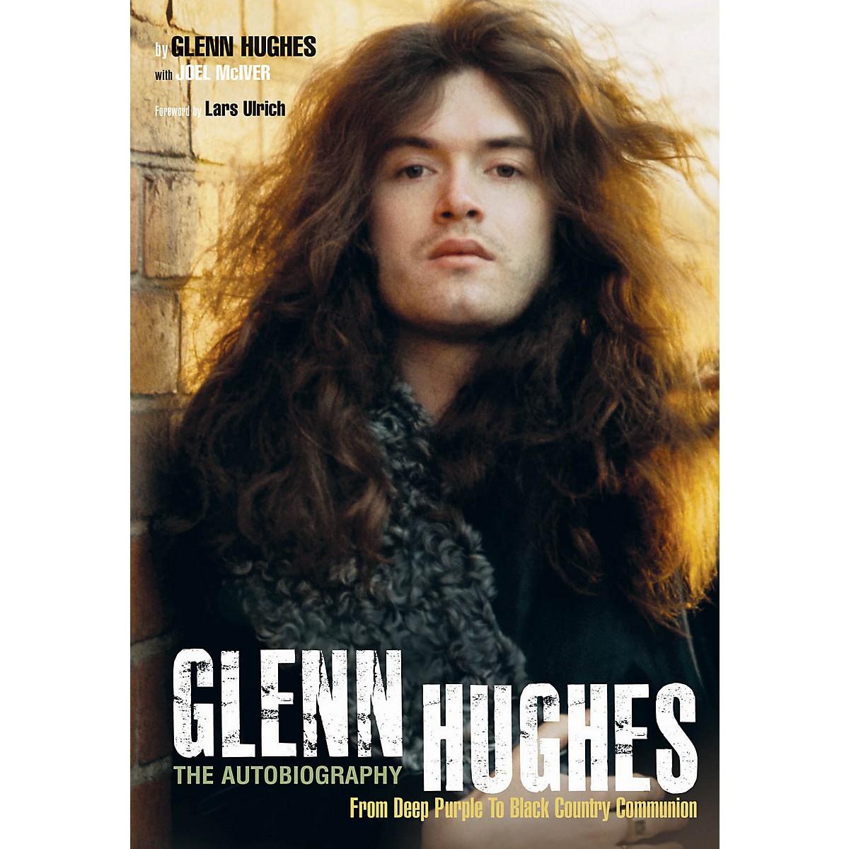 Jawbone Press Glenn Hughes: The Autobiography Book Series Softcover Written by Glenn Hughes