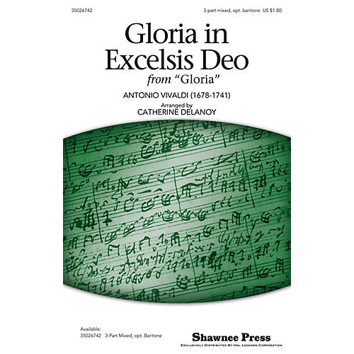 Shawnee Press Gloria in Excelsis Deo 3-Part Mixed arranged by Catherine DeLanoy