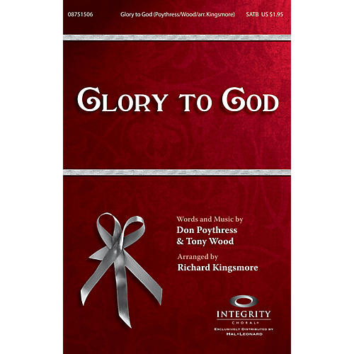Integrity Choral Glory to God CD ACCOMP Arranged by Richard Kingsmore
