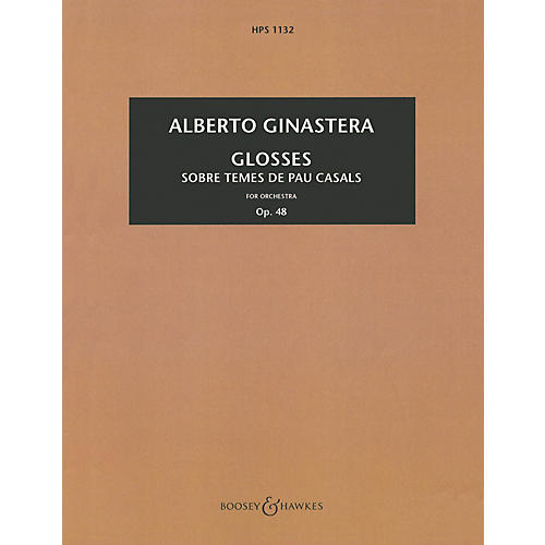 Boosey and Hawkes Glosses, Op. 48 (Study Score) Boosey & Hawkes Scores/Books Series Composed by Alberto E. Ginastera