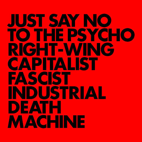 Alliance Gnod - Just Say No To The Psycho Right-wing Capitalist