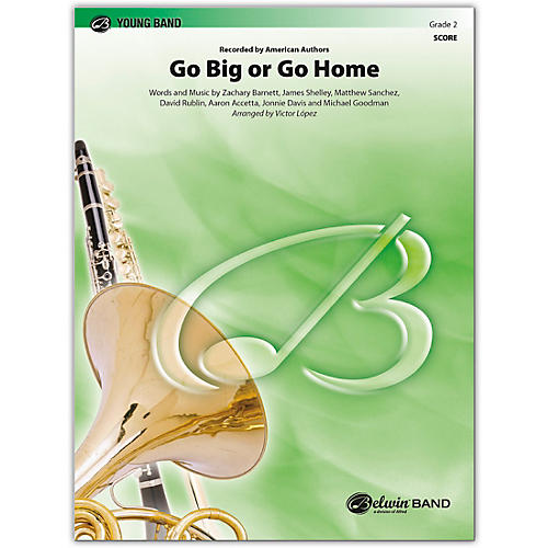 BELWIN Go Big or Go Home Conductor Score 2 (Easy)