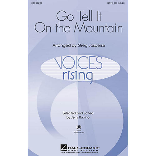 Hal Leonard Go, Tell It on the Mountain SATB arranged by Greg Jasperse