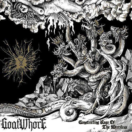 Alliance Goatwhore - Constricting Rage of the Merciless