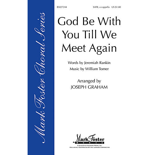 Shawnee Press God Be with You 'Til We Meet Again SATB arranged by Joseph Graham