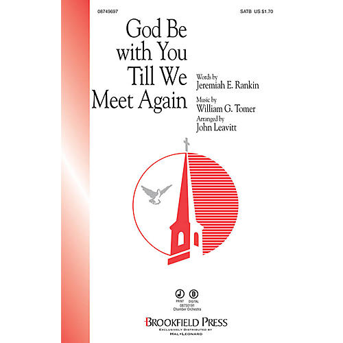 Brookfield God Be with You Till We Meet Again SATB arranged by John Leavitt