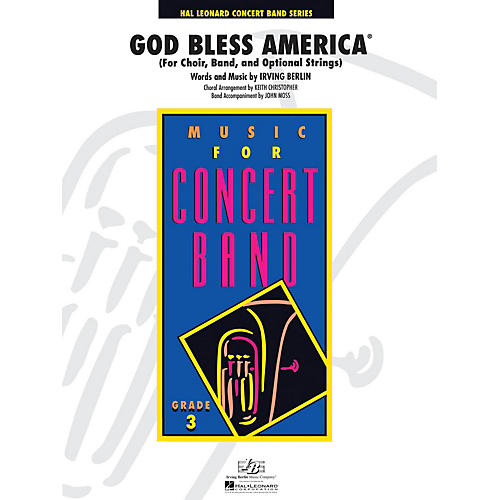 Hal Leonard God Bless America - Young Concert Band Series Level 3 arranged by Keith Christopher, John Moss