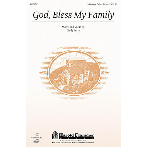 Shawnee Press God, Bless My Family Unison/2-Part Treble composed by Cindy Berry
