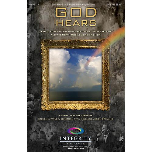 Integrity Choral God Hears Preview Pak Arranged by Steven V. Taylor/Ryan King/Jason Breland