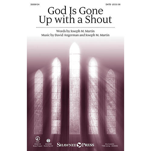 Shawnee Press God Is Gone Up with a Shout SATB arranged by Stan Pethel