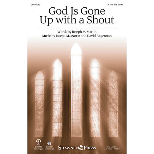 Shawnee Press God Is Gone Up with a Shout TTBB composed by David Angerman