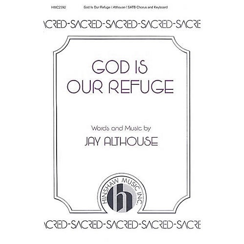 Hinshaw Music God Is Our Refuge SATB